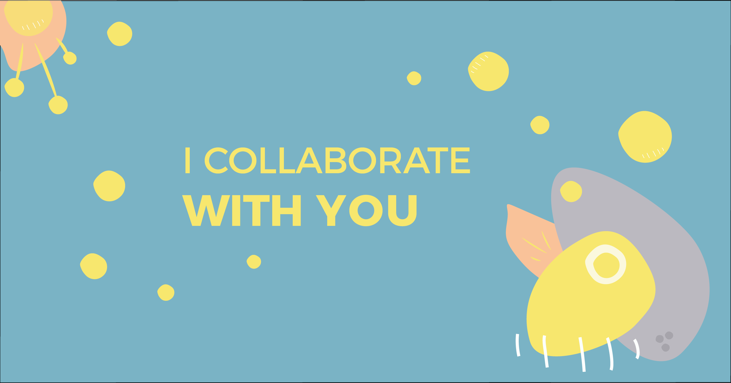 I collaborate with you